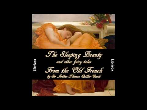 Sleeping Beauty and other Fairy Tales from the Old French Part 1