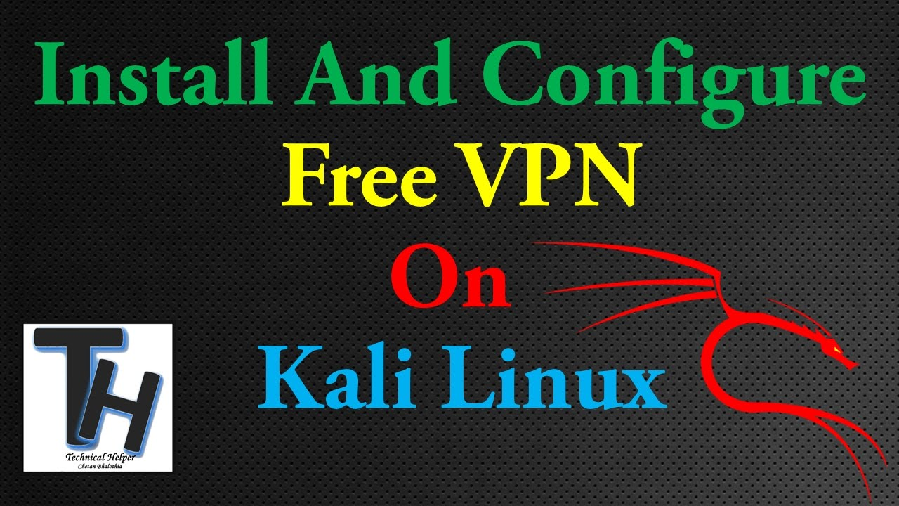 Free VPN On Kali Linux || How To Install And Configure Free VPN Service On  Kali Linux