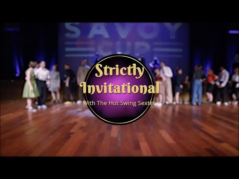 Savoy Cup 2018 - Strictly Invitational with The Hot Swing Sextet
