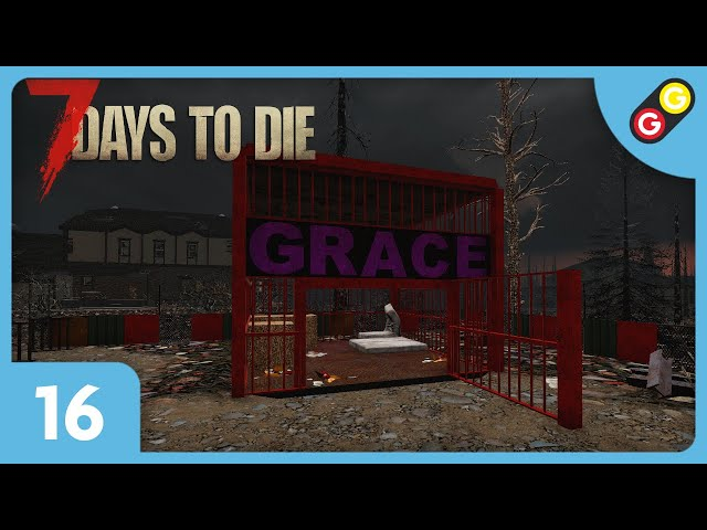 7 Days to Die - Let's Play 2 #16 On a retrouvé Grace ! [FR]