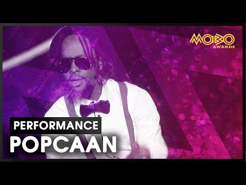 Only Man She Want & Too Cool  POPCAAN ft Sneakbo   at MOBO Awards