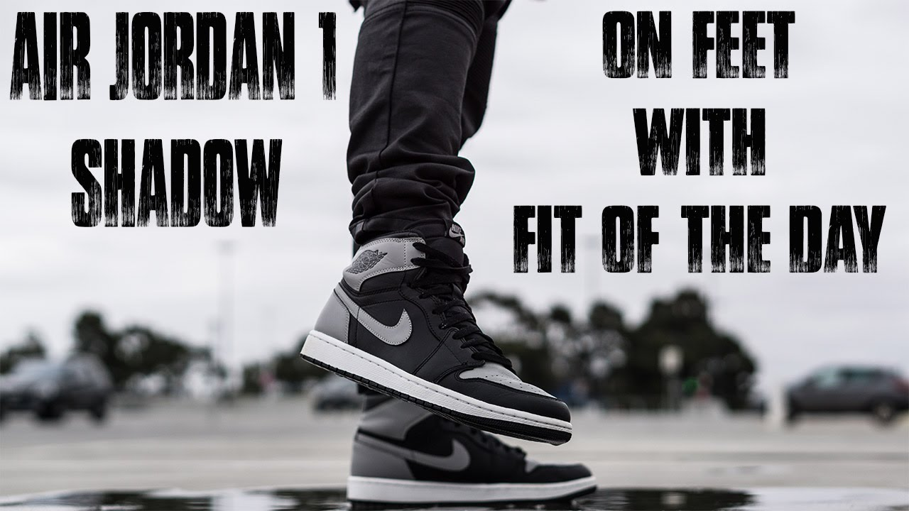 3d068d160e3419 Air Jordan 1  Shadow  On Feet With Fit Of The Day - YouTube