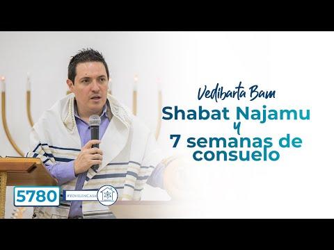 Vedibarta Bam - Shabat Najamu y 7 semanas de consuelo