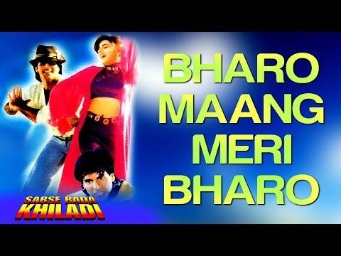 Bharo Maang Meri Bharo - Sabse Bada Khiladi | Akshay Kumar & Mamta | Udit Narayan & Hema Sardesai