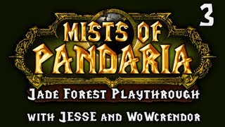 Mists of Pandaria - Jade Forest (Part 3): SHOCK THE MONKEY!!!!