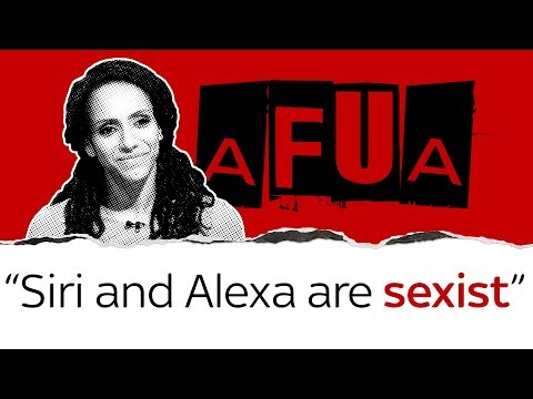 Alexa and Siri are sexist says Afua Hirsch