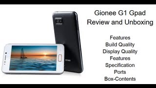 Gionee G1 Gpad Unboxing and Quick Review