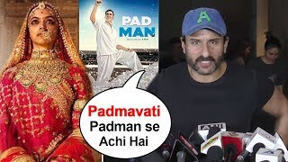 Saif Ali Khan's SHOCKING Reaction On Padman Clashing With Padmavati On Republic Day 26th Jan 2018