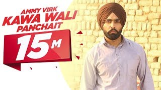 kawa wali panchait   ammy virk   ardaas   releasing on 11th march