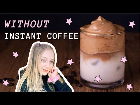 HOW TO MAKE WHIPPED COFFEE WITHOUT INSTANT COFFEE!!