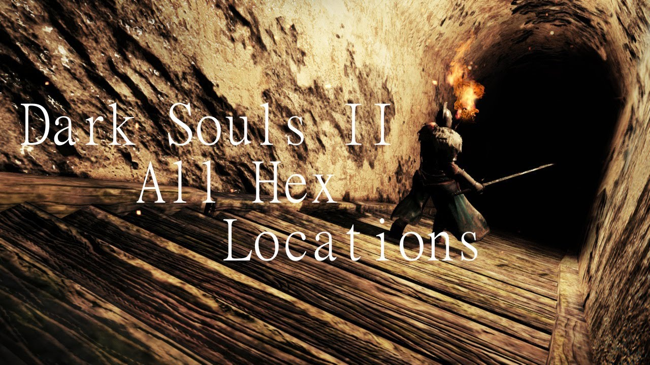 Dark souls all hex locations youtube