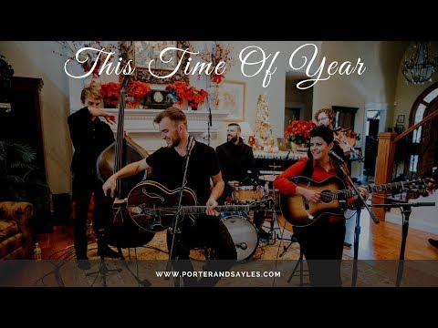 Porter & Sayles - This Time of Year (LIVE)