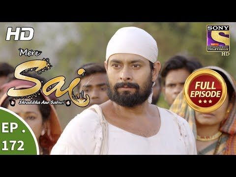 Mere Sai - Ep 172 - Full Episode - 23rd May, 2018