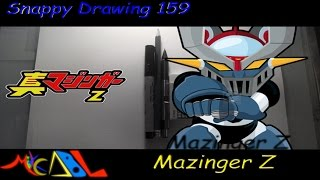 Snappy Drawing 159 Mazinger Z