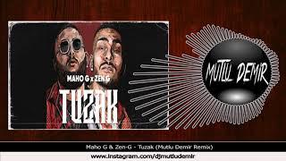 Maho G ft  Zen G - Tuzak  Mutlu Demir Remix  Resimi