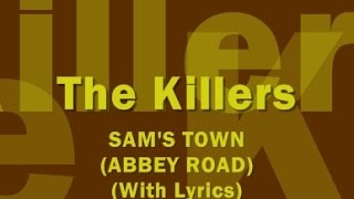 The Killers - Sam's Town (Abbey Road) (With Lyrics)