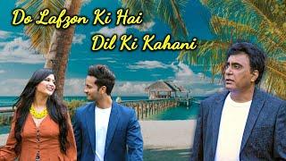 Do Lafzon Ki Hai Dil Ki Kahani | Ravindra Singh