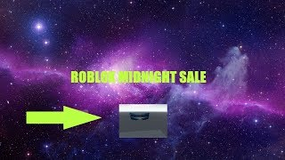 Roblox Midnight Sale 2018 || Exclusive Roblox Leaks and Time