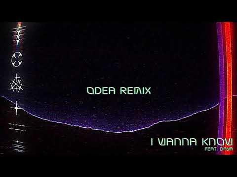 RL Grime - I Wanna Know ft. Daya (ODEA Remix) [Audio]