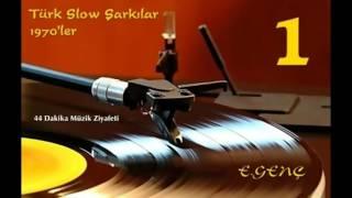 1970'ler Türkçe Slow Şarkılar - 1