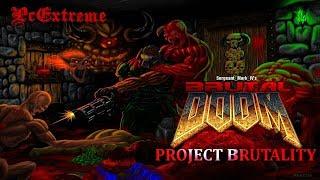BRUTAL DOOM - Project Brutality 2.03 - Gameplay # 10