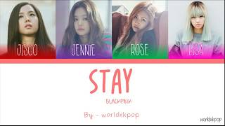 TÜRKÇE ALTYAZILI BLACKPINK - STAY HAN/ROM/TR COLOR CODED