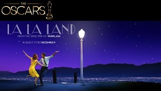 La La Land 2016 Movie Official Trailer & Teaser (89th Academy Awards-Best Film)