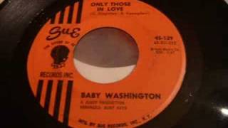 Beautiful Soul Ballad - Baby Washington - Only Those In Love