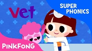 et | I Met a Vet | Super Phonics | Pinkfong Songs for Children
