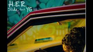 H.E.R. - Slide ( Audio) ft. YG