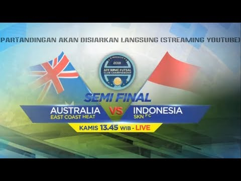 Siang ini SKN FC Kebumen Hadapi East Coast Heat Australia; Semifinal AFF Futsal Club 2018