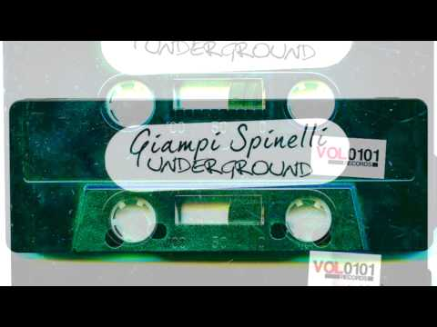 Giampi Spinelli   Underground original mix  Vol 0101