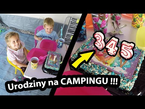 345-te Urodziny Nadii !!! - Jak Wygląda Impreza Urodzinowa na Polu Kempingowym? (Vlog #215)