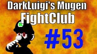 DarkLuigi's Mugen FightClub #53 (5/24/2018)