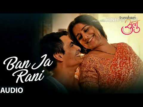 Ban Ja Rani    Tumhari Sulu    Full Audio Song   Vidya Balan    Guru Randhawa