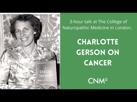 The Gerson Therapy - Charlotte Gerson on Curing Cancer