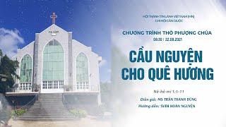 HTTL CẦN GIUỘC - Chương trình thờ phượng Chúa - 22/08/2021