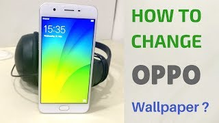 How to Change Home Screen Wallpaper - OPPO A57 Color OS.