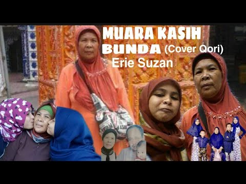 Erie Suzan||MUARA KASIH BUNDA{Cover Qori}