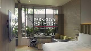 PARKROYAL COLLECTION Pickering, Singapore – Lifestyle Room