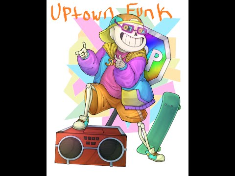 UnderFresh - Uptown Funk ~Requested By: UnderFell Sans~