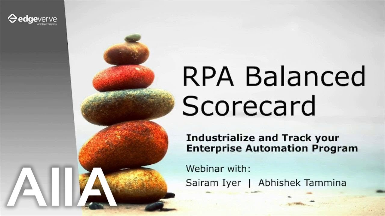 RPA Balanced Scorecard: A Framework to Industrialize and Track your  Enterprise Automation Program
