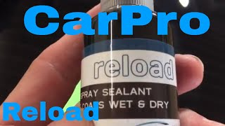 Why I Use CarPro Reload! Water Based Silica Spray Sealant!!