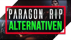 Paragon RIP! Alternativen - Was jetzt zocken? | 4 PARAGON-Alternativen