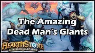 [Hearthstone] The Amazing Dead Man's Giants
