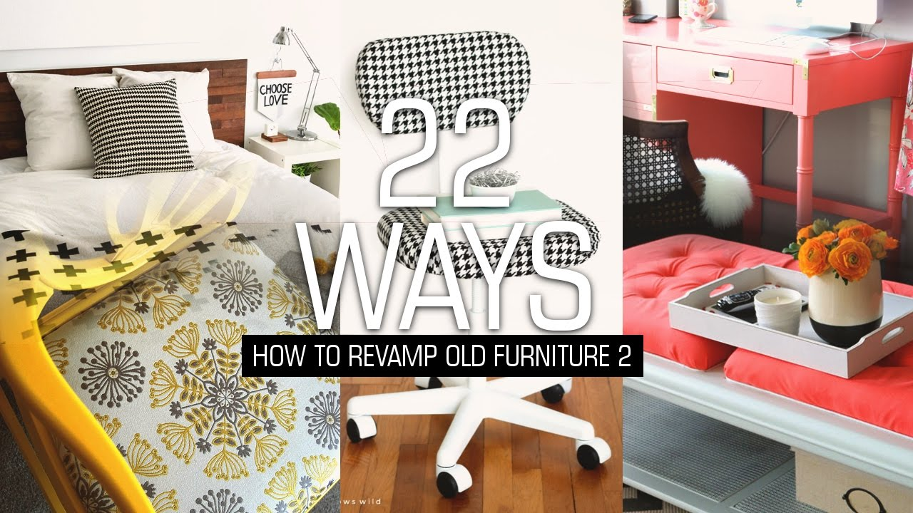 22 ways how to revamp old furniture 2 youtube - Simple ways of revamping your old sofa ...