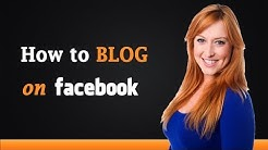 How to Blog on Facebook