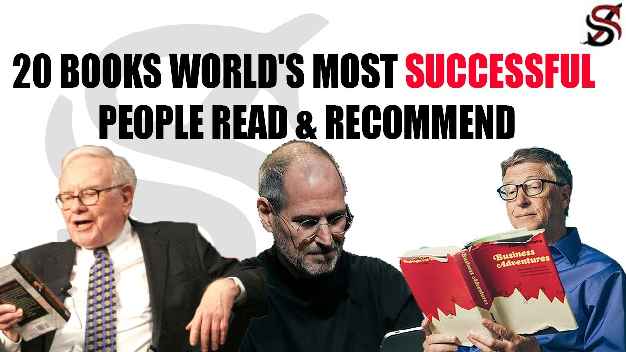 20 Books World's Most Successful People Read & Recommend
