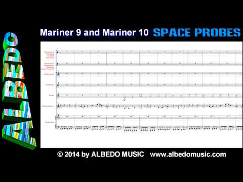Mariner 9 and Mariner 10 from Space Probes by ALBEDO. Scrolling Sheet Music. New Age Space Music.