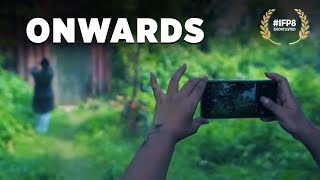 Short Film - Onwards | Best Short Film | Top 50 Short Films 2018 | IFP8